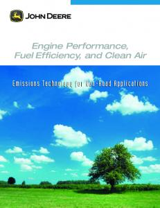Engine Performance, Fuel Efficiency, and Clean Air