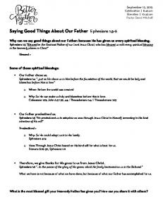 Saying Good Things About Our Father Ephesians 1:3-6